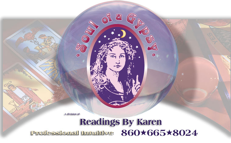 Soul of a Gypsy | A division of Readings by Karen, Intuitive 860-665-8024